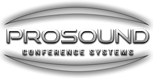 Prosound conference systems